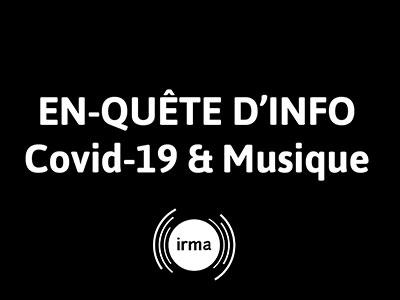 EN-QUÊTE D'INFO / SPÉCIAL COVID-19 ET MUSIQUE en live sur facebook !